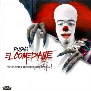 Pusho - El Comediante (Tiraera Pa Bryant Myers) MP3
