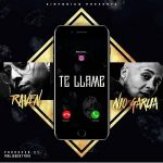 Raven Ft. Nio Garcia - Te Llame MP3