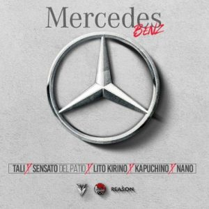 Tali Ft. Sensato, Lito Kirino, Kapuchino, Nano - Mercedes Benz MP3