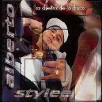 Alberto Stylee - Los Dueños De La Disco (2002) Album