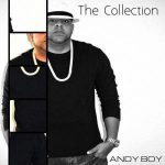 Andy Boy - The Collection (2016) MP3