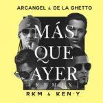 Arcangel Ft. De La Ghetto, Rkm Y Ken-Y - Más Que Ayer Remix MP3