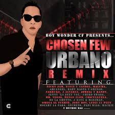 Boy Wonder Presents - Chosen Few Urbano Remix (Album) (2015) Album