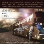 Chosen Few - El Documental II - El Tour (2006) MP3