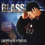 DJ Blass - Lagrimas Y Risas (2004) Album