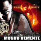 DJ Rafy Mercenario - Mundo Demente (2006) Album