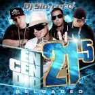 DJ Sincero - Encendio 21.5 (Reloaded) (2008) Album
