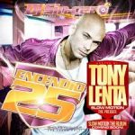 DJ Sincero - Encendio 25 (Hosted By Tony Lenta) (2011) Album