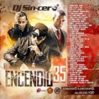 DJ Sincero - Encendio 35 (2015) MP3