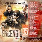 DJ Sincero - Encendio 35 (2015) MP3