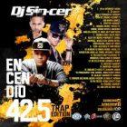 DJ Sincero - Encendio 42.5 (Trap) (2016) Album
