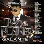 DJ Sincero Presents Back In Business 3 (Hosted By Galante) (2013) Album