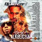DJ Sincero - Trap Alkolicoz V1 (2016) Album