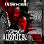 DJ Sincero - Trap Alkolicoz V2 (2017) Album