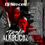 DJ Sincero - Trap Alkolicoz V2 (2017) Album