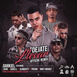 Darkiel Ft. Juhn, Darell, Almighty, Pusho, Miky Woodz - Dejate Llevar Remix MP3