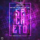 Delirious Ft. Benny Benni, Carlitos Rossy, Lyan y Endo - Secreto MP3