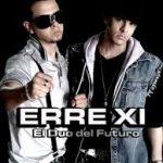 Erre XI - El Duo Del Futuro (2007) MP3