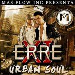 Erre XI - Urban Soul (2008) Album
