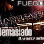 Fuego - Demasiado Avanzado (Unreleased) (2007) Album
