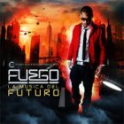 Fuego - La Musica Del Futuro (2010) Album