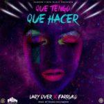 Lary Over Ft. Farruko - Que Tengo Que Hacer MP3