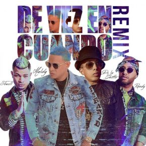Maldy Ft. De La Ghetto, Jowell Y Randy - De Vez En Cuando Remix MP3