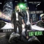 Sixto Rein Ft. Jacob Forever - Luz Verde MP3