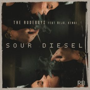 The Rudeboyz Ft. Ñejo, Kenai - Sour Diesel MP3