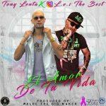 Tony Lenta Ft. L.O.S The Best - El Amor De Tu Vida MP3