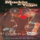 Yaga Y Mackie - El Concierto (The Concert) (2004) Album