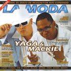 Yaga Y Mackie - La Moda (2005) Album