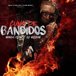 Ñengo Flow - Cuna De Bandidos MP3