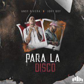 Andy Rivera, Jory Boy - Para La Disco MP3