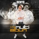 Benyo El Multifacetico - The Multi Album (2013) Albu