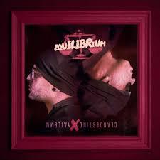 Clandestino Y Yailemm - Equilibrium (2015) MP3