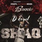 D-Enyel Ft. Kendo Kaponi - Mi Barrio MP3