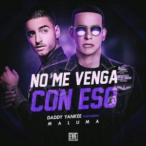 Daddy Yankee Ft. Maluma - No Me Vengas Con Eso MP3