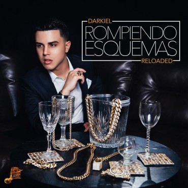 Darkiel - Rompiendo Esquemas (Reloaded) (2016) Album