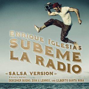 Enrique Iglesias Ft. Descemer Bueno, Zion Y Lennox, Gilberto Santa Rosa - Subeme La Radio Salsa Version MP3