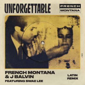 French Montana Ft. J Balvin Y Swae Lee - Unforgettable Latin Remix MP3