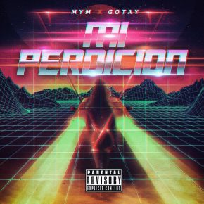 Gotay - Mi Perdicion MP3
