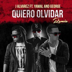 J Alvarez Ft. Yamal y George - Quiero Olvidar Peru Remix MP3