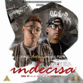 Joniel El Lethal Ft. Ñengo Flow - Indecisa MP3