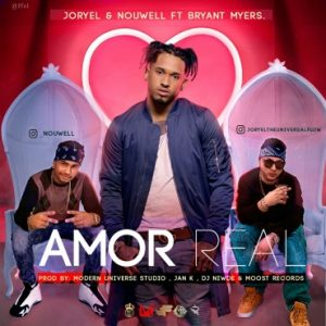 Joryel Y Nouwell Ft. Bryant Myers - Amor Real MP3