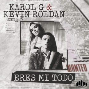 Karol G Y Kevin Roldan - Eres Mi Todo MP3