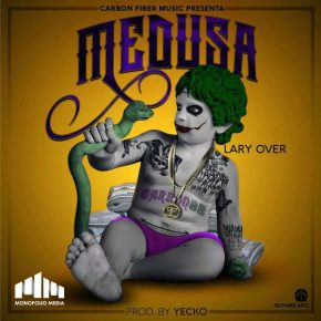 Lary Over - Medusa MP3