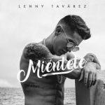 Lenny Tavárez - Miéntete MP3