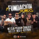 MC Ceja Ft. Polakan, Cavalucci, Rey Pirin, Wiso G Y Notty - La Fundación Somos MP3