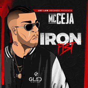 MC Ceja - Iron Fist MP3